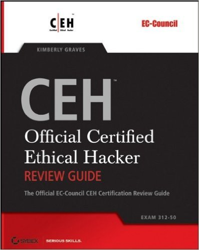 Certified Ethical Hacker Review Guide