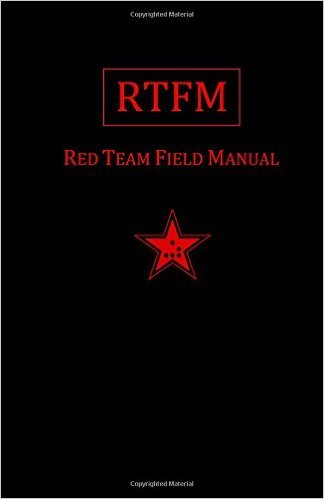 RTFM: Red Team Field Manual