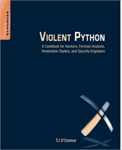Violent Python a Cookbook for Hackers
