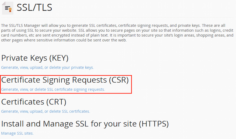 Вернитесь к странице «SSL / TLS Manager» и кликните по «Certificate Signing Requests (CSR)», чтобы создать CSR.