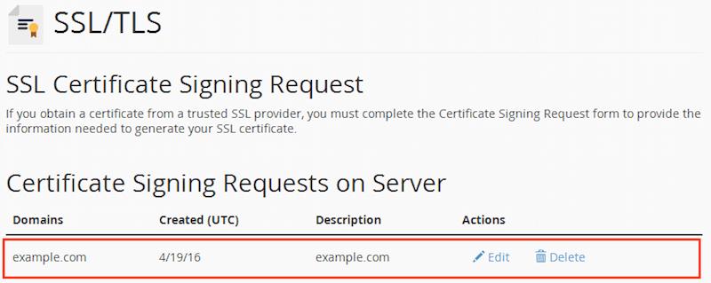 Если вы вернетесь на страницу «Certificate Signing Request», то увидите созданный CSR: