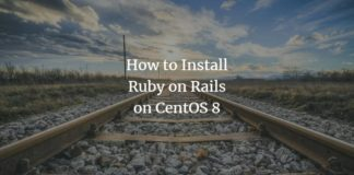 How to Install Ruby on Rails on CentOS 8