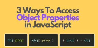 3 Ways To Access Object Properties in JavaScript