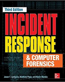Incident Response & Computer Forensics (третье издание)