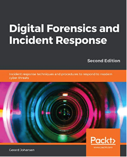 Digital Forensics and Incident Response (второе издание)